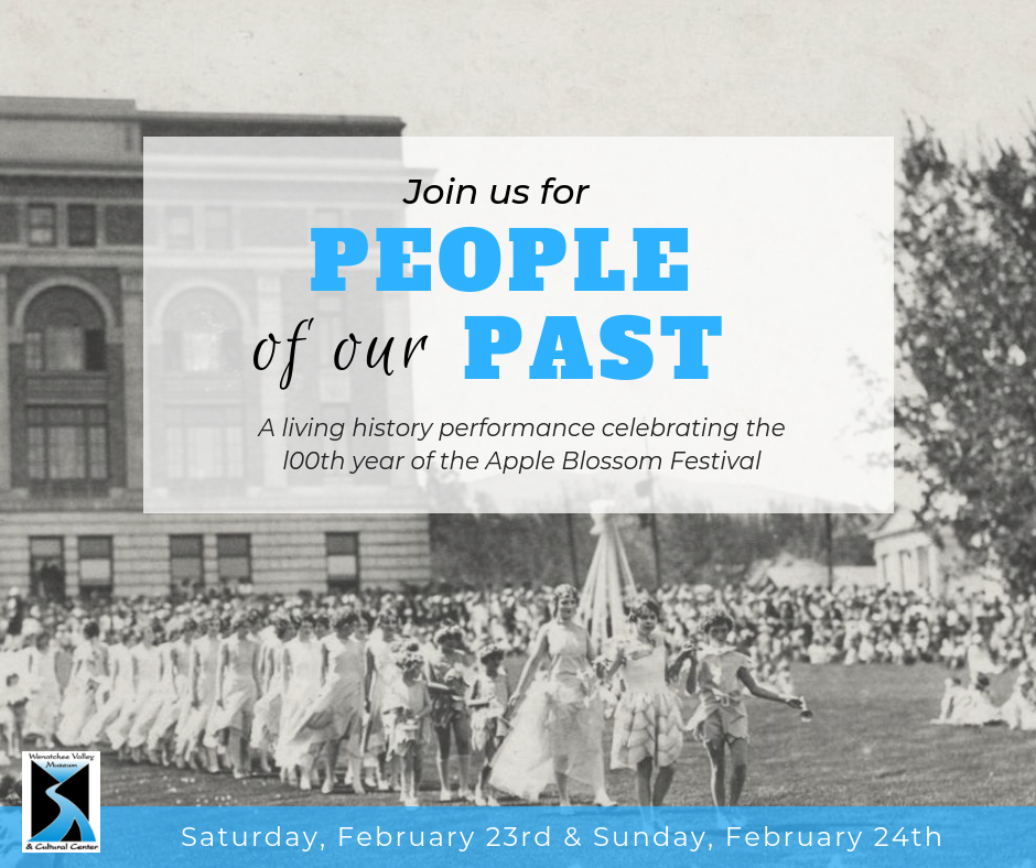 People of our Past at the Wenatchee Valley Museum & Cultural Center