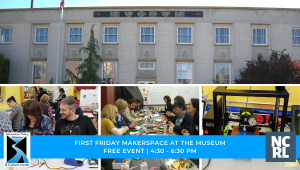 First Friday MakerSpace at the Museum