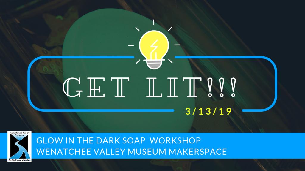 Get Lit Adult STEM Workshop: Glow in the Dark Soap