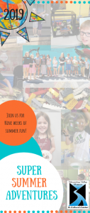 Super Summer Adventures Summer Camp at the museum