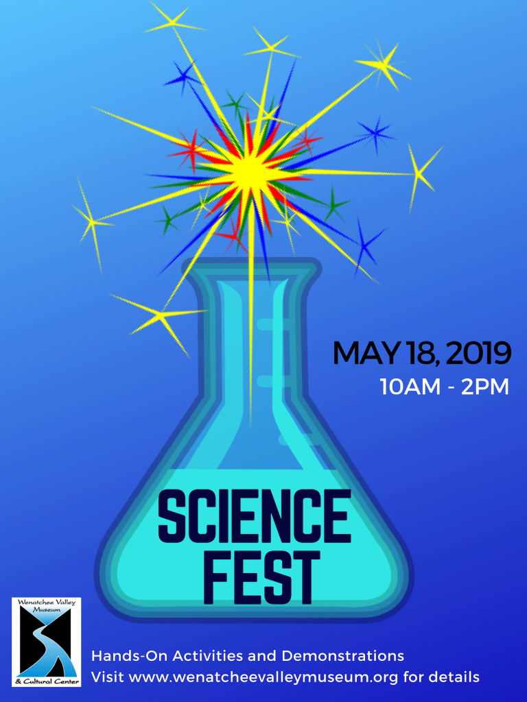 Science Fest 2019 at the Wenatchee Valley Museum