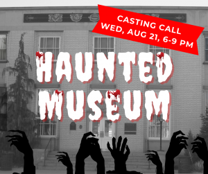 Haunted Museum auditions