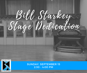 Bill Starkey Stage Dedication