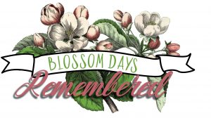 Blossom Days Remembered