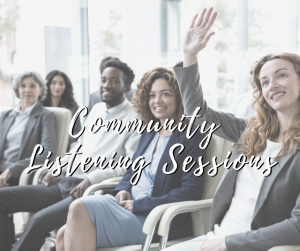 Join us in January for Community Listening Sessions