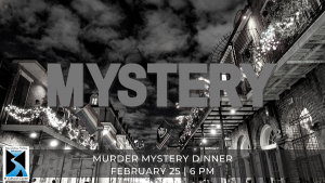 Murder Mystery Dinner February 25