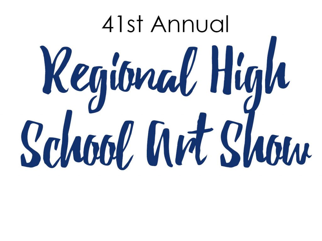 41st Annual Regional High School Art Show
