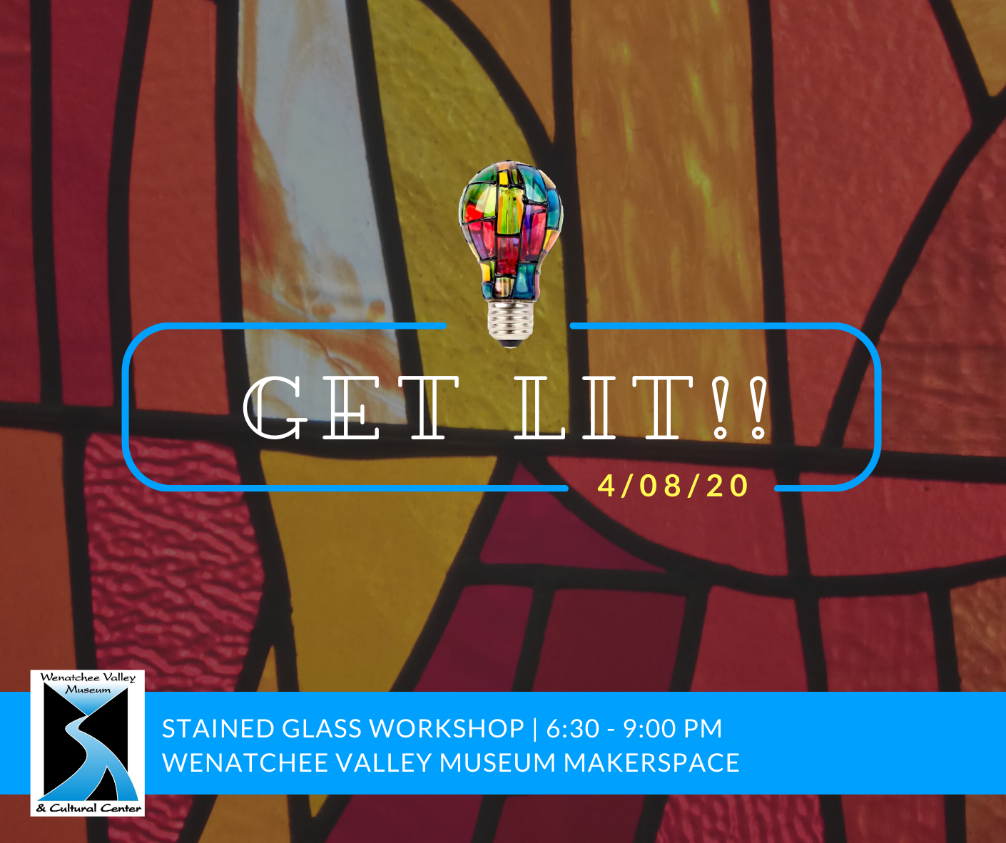 April 8th Get Lit! Stained Glass workshop