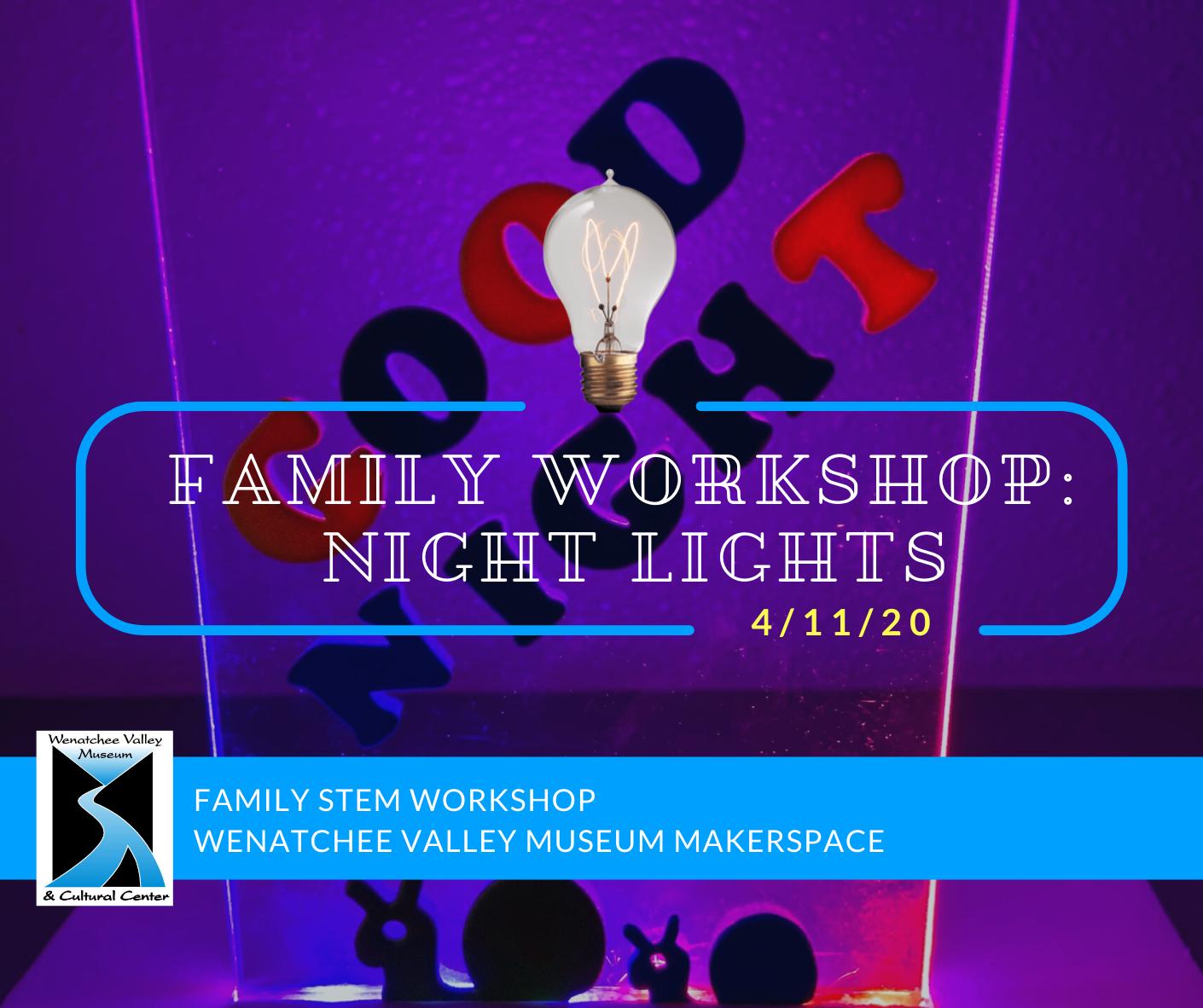 Family Workshop: Night Lights