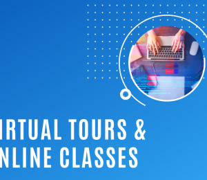 Virtual Tours and Online Classes