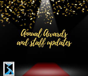Annual Awards and Staff updates