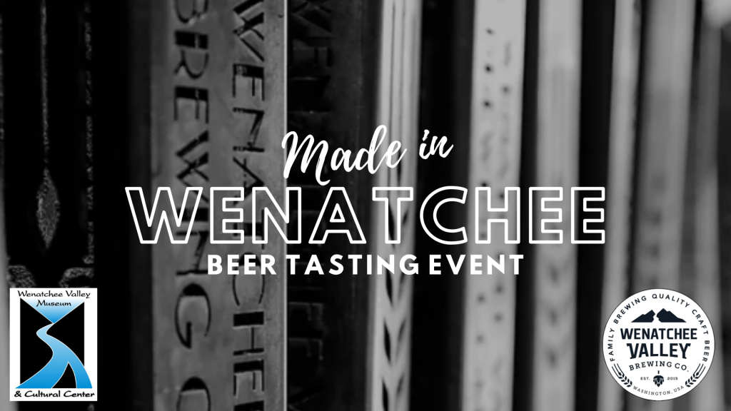 Made in Wenatchee: Beer Tasting Event