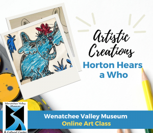 Artistic Creations: Horton Hears a Who