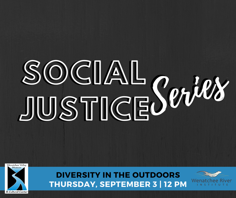 Social Justice Series: Diversity in the Outdoors