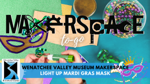MakerSpace-to-go: Mardi Gras