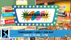 Tomfoolery Family Fun Day