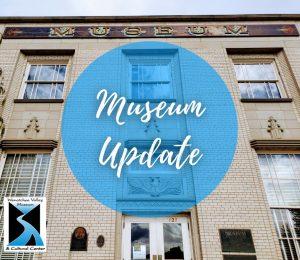 Museum Update